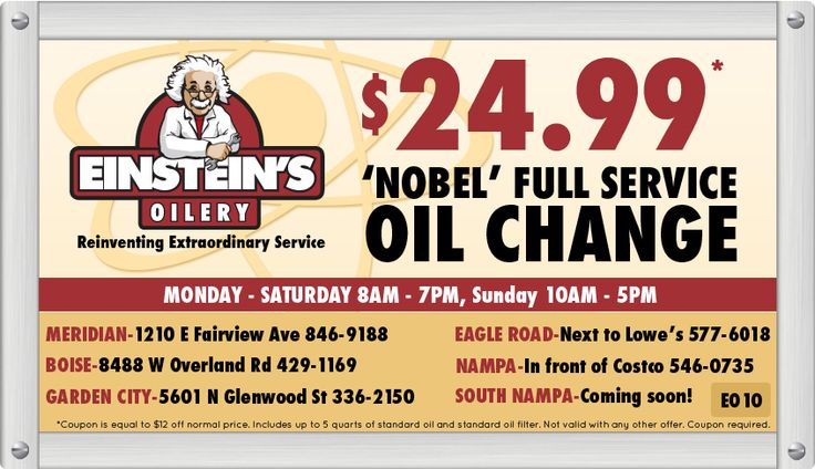 Einstein S Oilery Oil Change Coupons For Boise Meridian And Garden City Idaho Oil Change Nampa Meridian