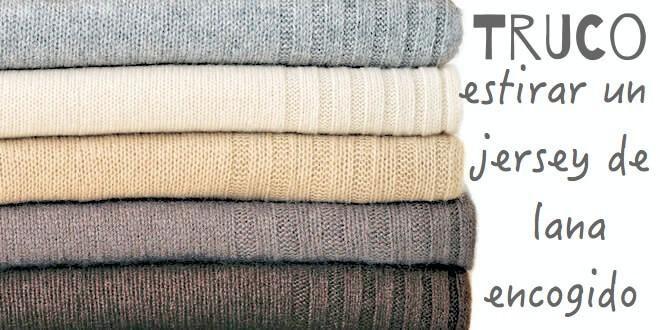 Truco:cómo estirar un jersey de lana encogido