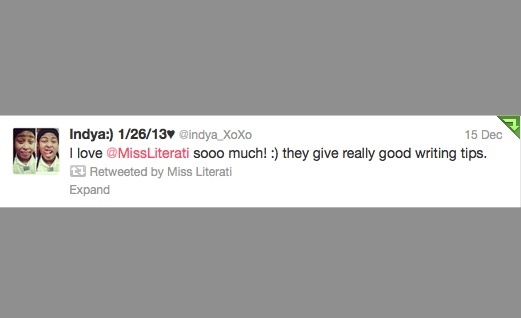 love @MissLiterati sooo much! :) they give really good writing tips