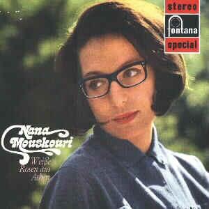 Nana Mouskouri ~ Weiße Rosen aus Athen   Fontana 701 596 WPY Made in Holland 1967