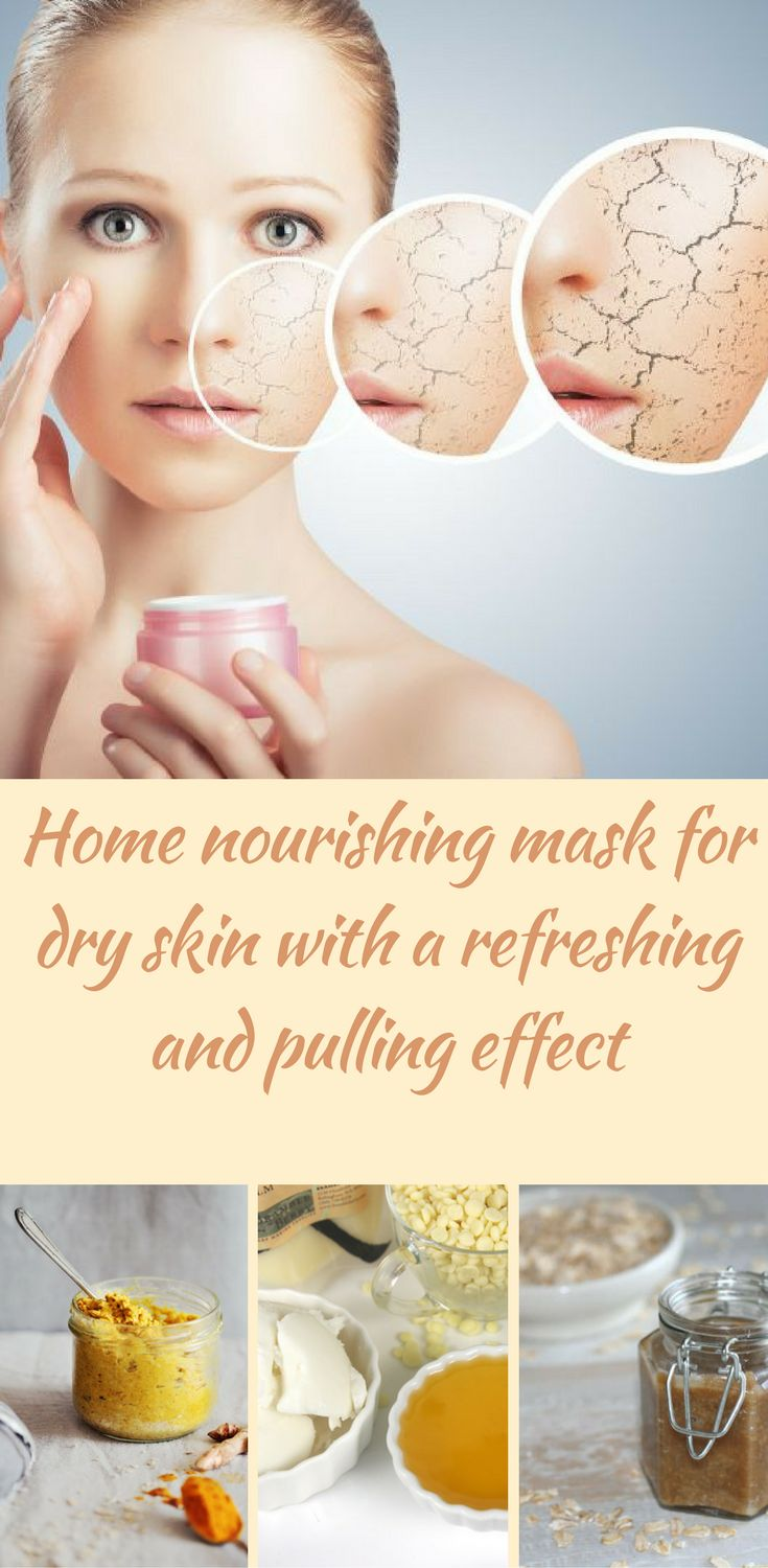 Home Masks Against Severe Dry Skin:Home nourishing mask for dry skin with a refreshing and pulling effect. Very dry facial skin needs regular nutrition with home masks. Nutritious home mask for dry skin