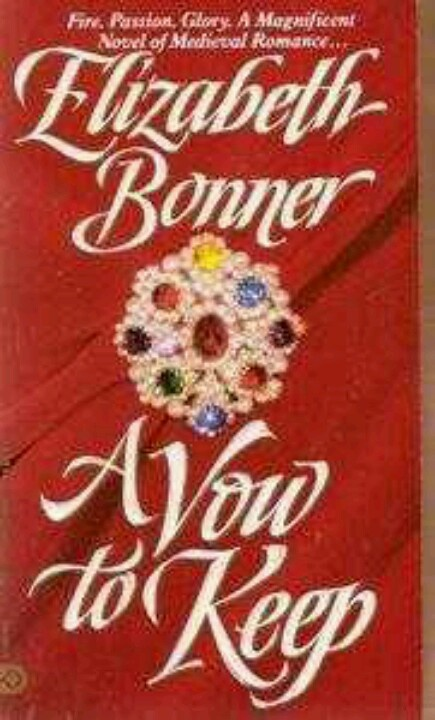 A Vow to Keep - Elizabeth Bonner * 1189