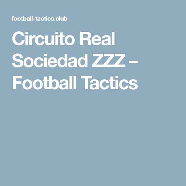 Circuito Real Sociedad ZZZ – Football Tactics