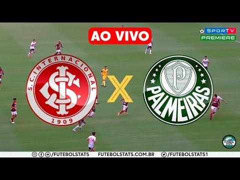 Internacional X Palmeiras Futebol Ao Vivo Premiere Tnt E Futemax Brasileirao 2020 Youtube Futebol Ao Vivo Futebol Brasileirao