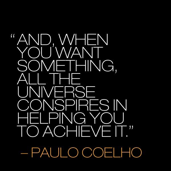 1000 images about paulo coelho quotes on pinterest for The universe conspires jewelry