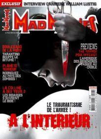 Mad Movies n°198, juin 2007. LES FILMS : À l'intérieur. Boulevard de la mort. The Tripper. Poultrygeist. La Colline a des yeux 2. Planète terreur Carrière William Lustig.