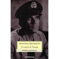 El Cartero de Neruda de Antonio Skarmeta.