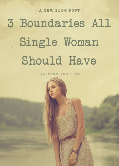 3 Boundaries All Single Women Should Have