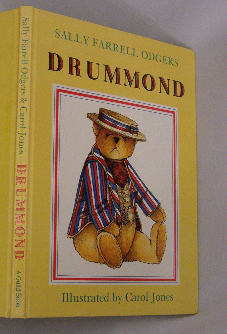 Early Edition~ Drummond By Sally Farrell Odgers 1990 Teddy Bear Illustrated  By Carol Jones By