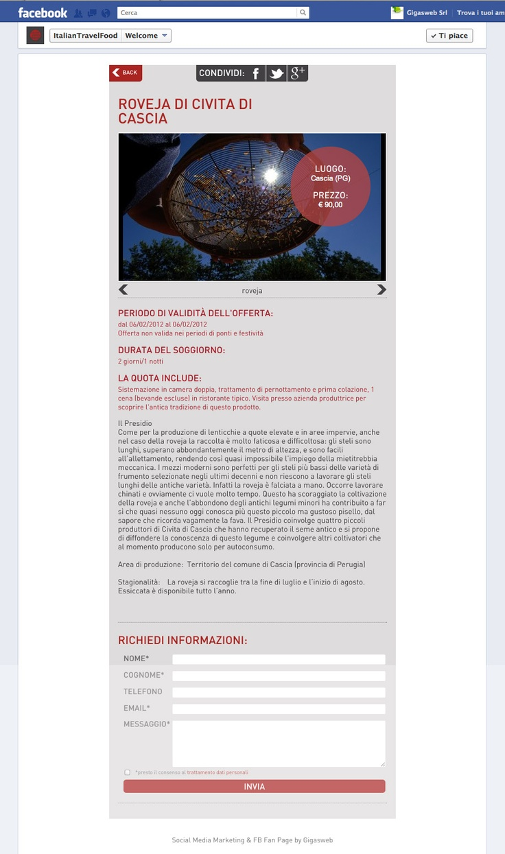 Cliente: Italian Food Travel  Attività: Realizzazione creatività e sviluppo fanpage interattiva.