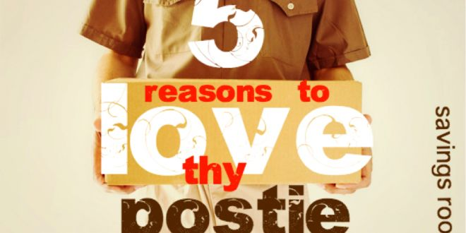 Saving tips   5 reasons to LOVE thy postie