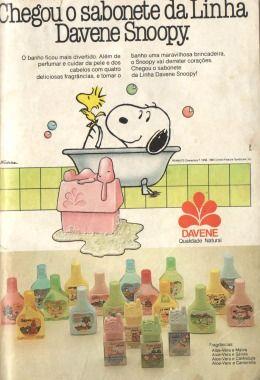 Linha Davene Snoopy (1990). Outro clássico da hora do banho! Texto do anúncio: O banho ficou mais divertido. Além de perfumar e cuidar da pele e dos cabelos com quatro deliciosas fragrâncias, e tornar o banho uma maravilhosa brincadeira, o Snoopy vai derreter corações. Chegou o sabonete da Linha Davene Snoopy!