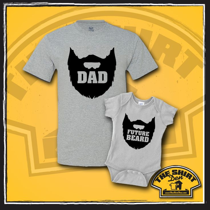 Father And Son Quot Dad And Future Beard Quot Matching Clothing