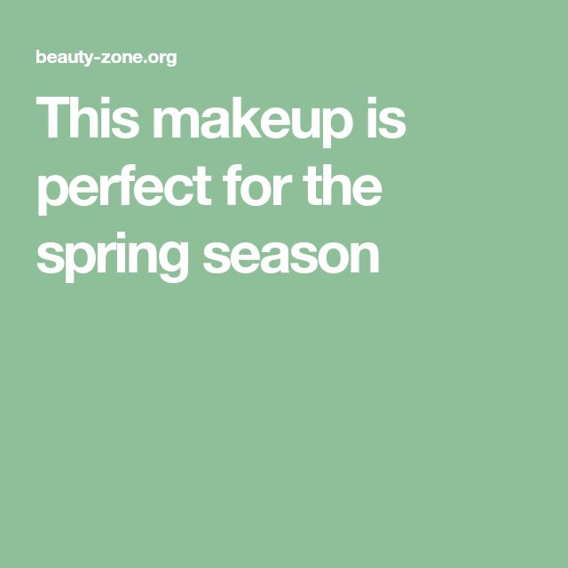 This makeup is perfect for the spring season