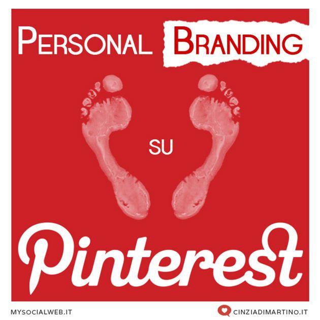 Pinterest è ottimo per il Personal Branding