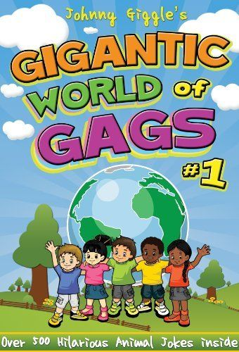 Johnny Giggle's Gigantic World of Gags - Over 500 Animal Jokes by Johnny Giggle. $3.29. Publisher: Skoobi; 1 edition (March 16, 2012). 69 pages