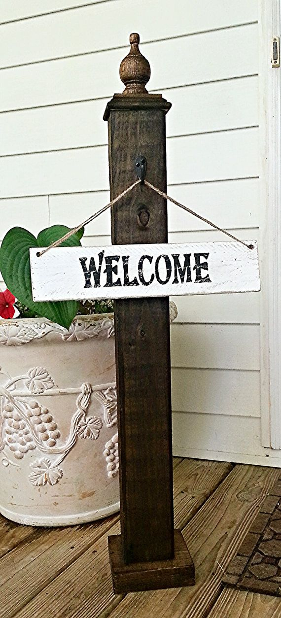 Welcome sign, Decorative porch post, hanging sign post, porch decor, welcome post, rustic decor, rustic sign,spring decor on Etsy, $60.00 I want this!!!!