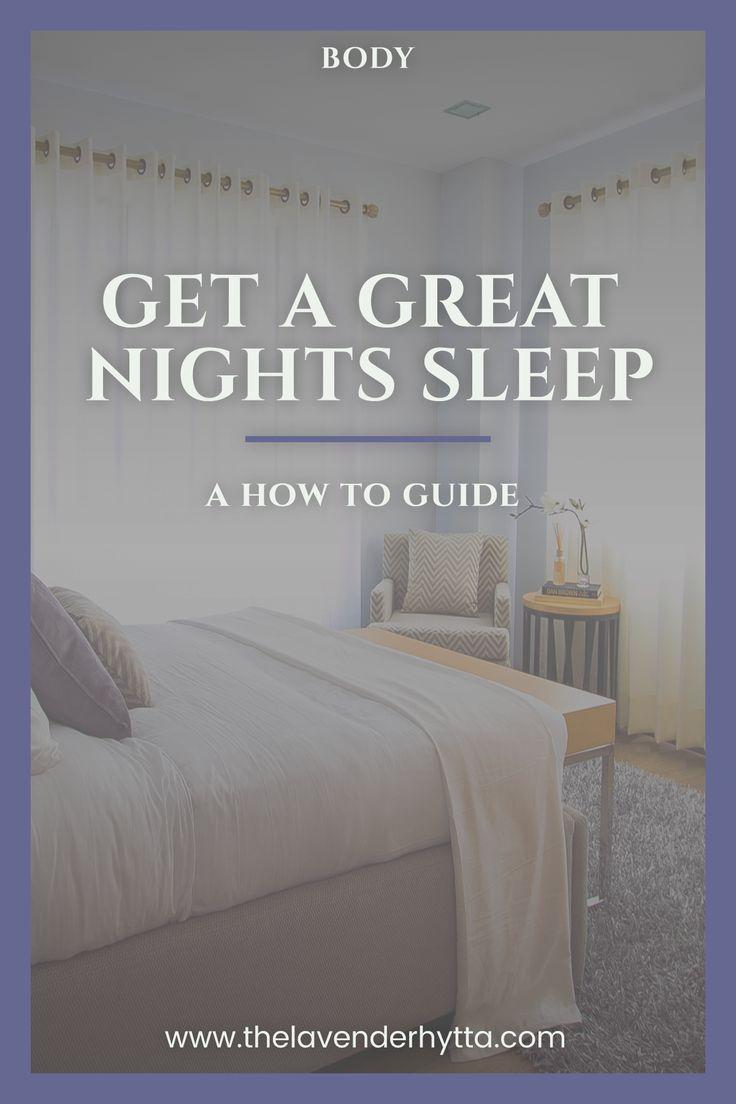 How to Get a Great Nights Sleep | Sleep | Healthy Body | Healthy Mind | Sleep |  via /lavenderhytta/