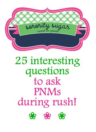 💕 25 interesting questions to ask PNMs during rush! 💕