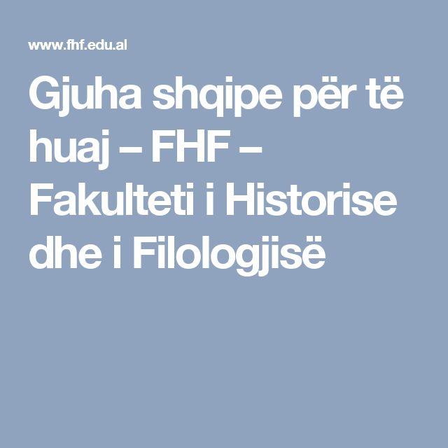 Gjuha shqipe për të huaj – FHF – Fakulteti i Historise dhe i Filologjisë
