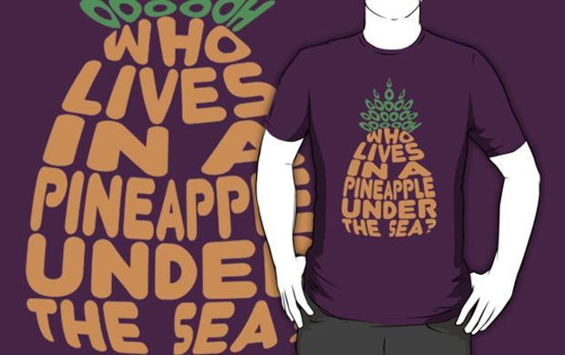 Who Lives in a Pineapple T-Shirt Get yours here: http://tshirtonomy.com/go/who-lives-in-a-pineapple
