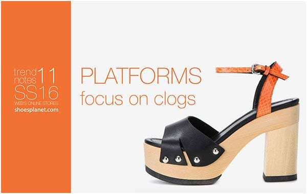 StyleFile: SS16 Trend Notes PLATFORMS - FOCUS ON CLOGS