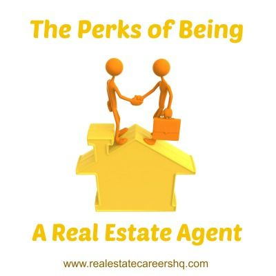 The Perks of Being a Real Estate Agent
