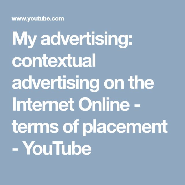 My Advertising Contextual Advertising On The Internet Online
