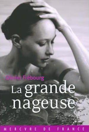 La grande nageuse - Olivier Frébourg