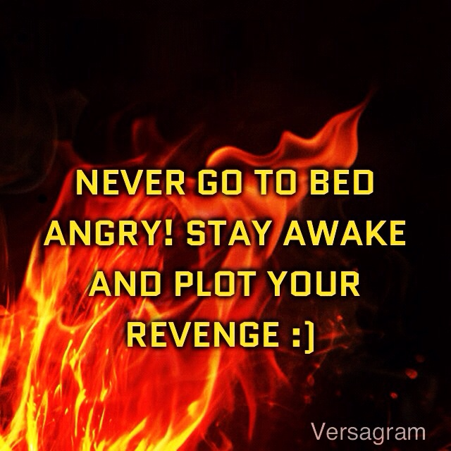 Angry Quotes: Sweet, Lol And Revenge