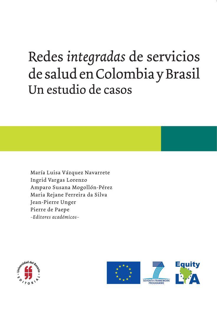 Redes integradas de servicios de salud en Colombia y Brasil. Un estudio de casos #LeeUR