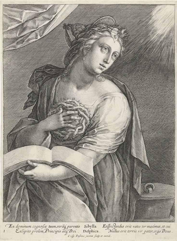 Crispijn van de Passe (I) | Delfische Sibille, Crispijn van de Passe (I), 1615 | De Delfische Sibille staat met een doornenkroon in haar rechterhand en een opengeslagen boek in haar linkerhand. In de marge een onderschrift in het Latijn. Prent uit een serie met sibillen.