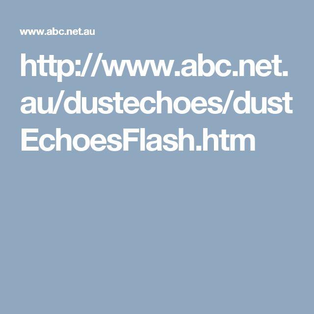 http://www.abc.net.au/dustechoes/dustEchoesFlash.htm