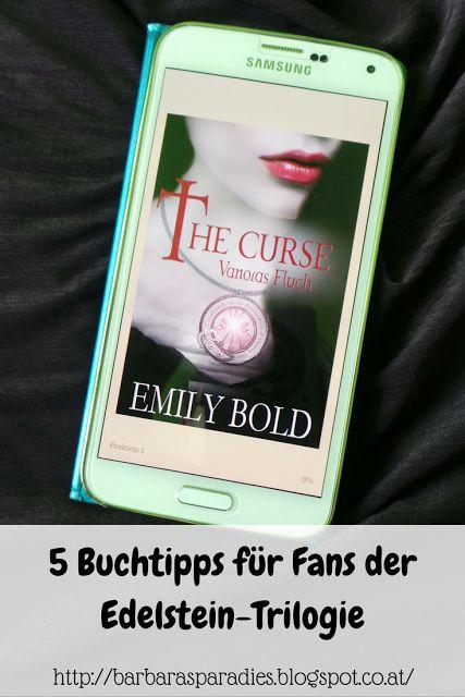 he Curse-Trilogie von Emily Bold ist einer meiner 5 Lesetipps, die Fans der Edelstein-Trilogie von Kerstin Gier begeistern werden! Mehr über meine Buchtipps erfahrt ihr auf meinem Blog!
