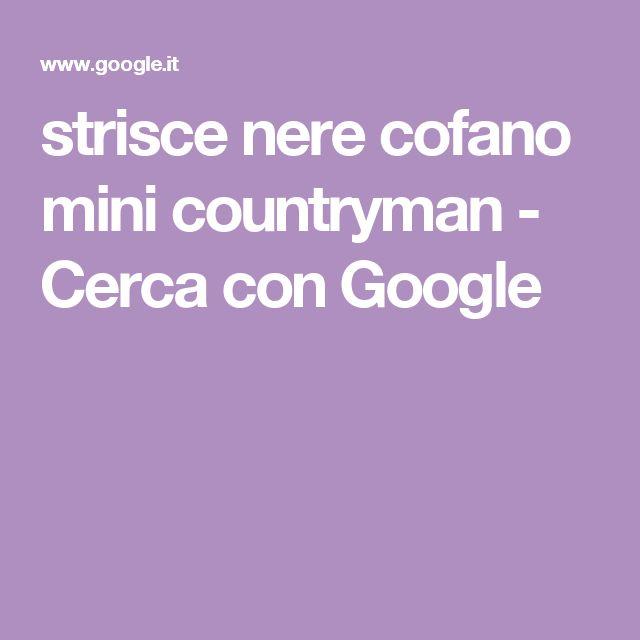 strisce nere cofano mini countryman - Cerca con Google