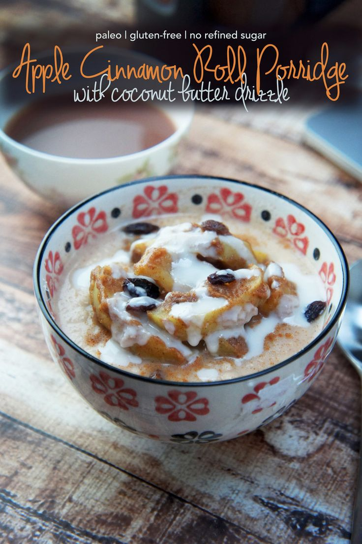 Apple Cinnamon Roll Paleo Porridge with Coconut Butter Drizzle: