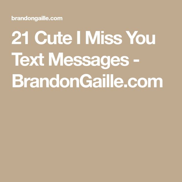 Sad I Miss You Quotes For Friends: Best 25+ Cute Miss You Ideas On Pinterest