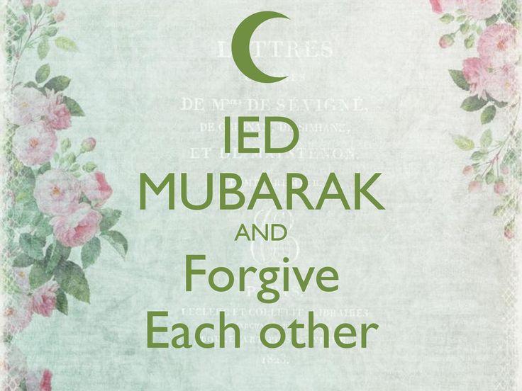 Happy Ied Mubarak My Dear moslem friends.