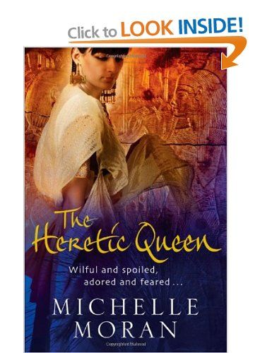 The Heretic Queen: Michelle Moran