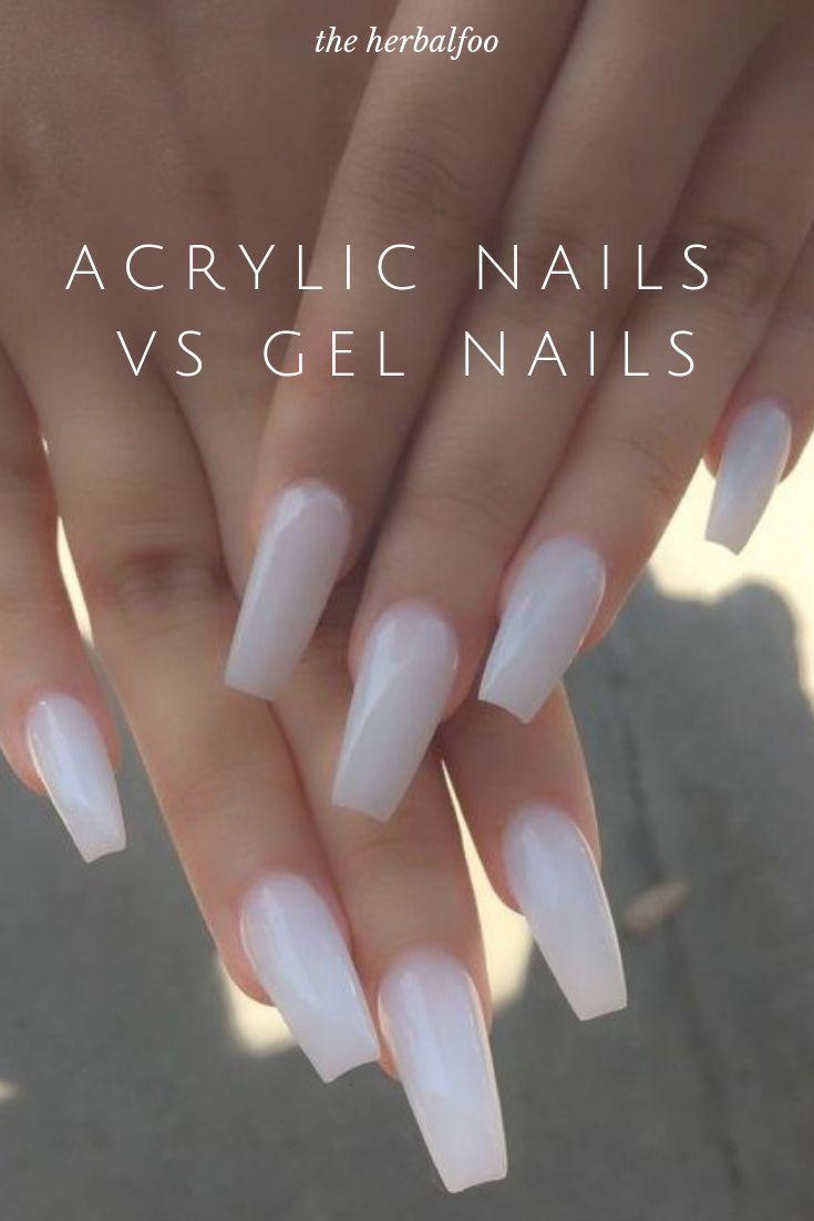 Acrylic Nails Vs Gel Nails Ultimate Decision Making Guide Acrylic Decisionmaking Gel Guide Nails Ultima Liquid Gel Nails Gel Vs Acrylic Nails Gel Nails