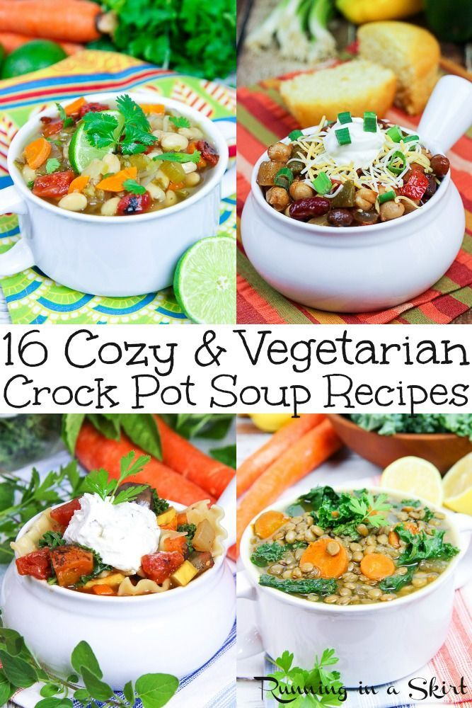 16 Cozy Vegetarian Crock Pot Soup Recipes All Healthy Easy Simple And Delicious Recipe Ideas For Yo Vegetarian Crockpot Slow Cooker Vegetarian Soup Recipes