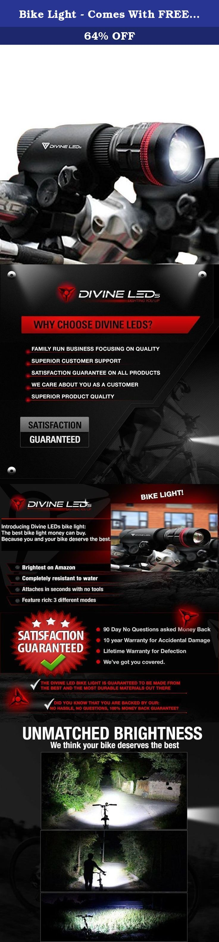 Bike Light - Comes With FREE TAIL LIGHT(Limited Time) - Tools-Free Installation in Seconds - The Best Headlight on Amazon Compatible with: Mountain & Kids & Street Bicycles - Divine LEDs. BRIGHTEST BIKE LIGHT ON AMAZON - You spent a lot of money on your bike, shouldn't your accessories be up to the same standard? Constructed with the Divine LED Technology, our bike flashlight is unlike any other. Durable, effective and reliable on the road. The only companion you and your bike will ever...