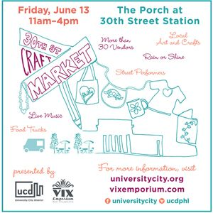 The 30th Street Craft Market Brings More Than 35 Local Vendors To The Porch At 30th Street Station, Friday, June 13