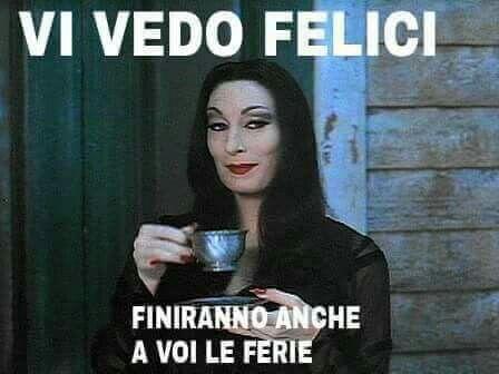 Ferie...  Vacanze finite...