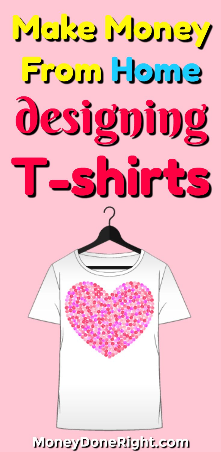 Design t shirt and get paid - How To Make Money Selling T Shirts Online