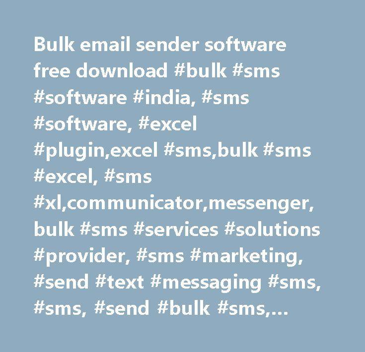 Bulk email sender software free download #bulk #sms #software #india, #sms #software, #excel #plugin,excel #sms,bulk #sms #excel, #sms #xl,communicator,messenger,bulk #sms #services #solutions #provider, #sms #marketing, #send #text #messaging #sms, #sms, #send #bulk #sms, #sms #sending #software, #sms #india, #delhi, #gurgaon, #mumbai, #gujarat, #punjab, #sms #software #company,sms #software #services,bulk #sms, #bulk #sms #agency, #sms #software #india,send #sms #from #excel, #sms #using…