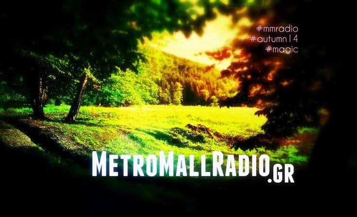 MetroMallRadio.gr | #227 www.metromallradio.gr