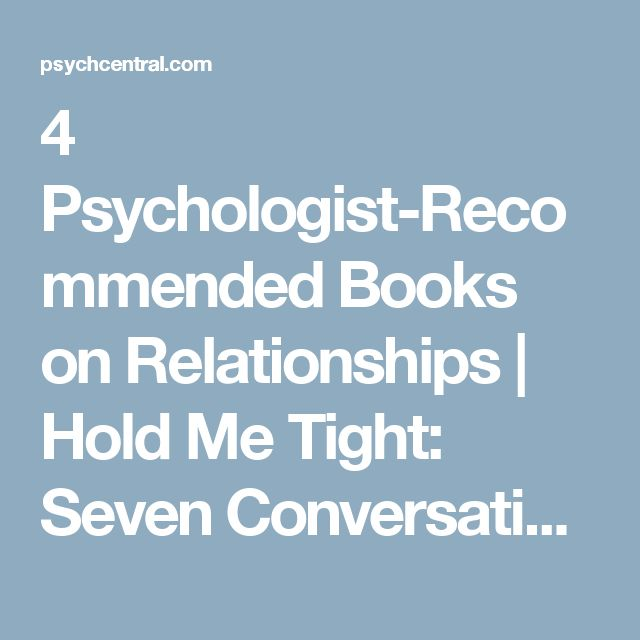 29 best holiday list images on pinterest holiday list books to 4 psychologist recommended books on relationships hold me tight seven conversations for a fandeluxe Images
