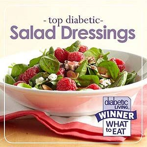 http://www.diabeticlivingonline.com/food-to-eat/nutrition/what-to-eat-with-diabetes-winning-salad-dressings/