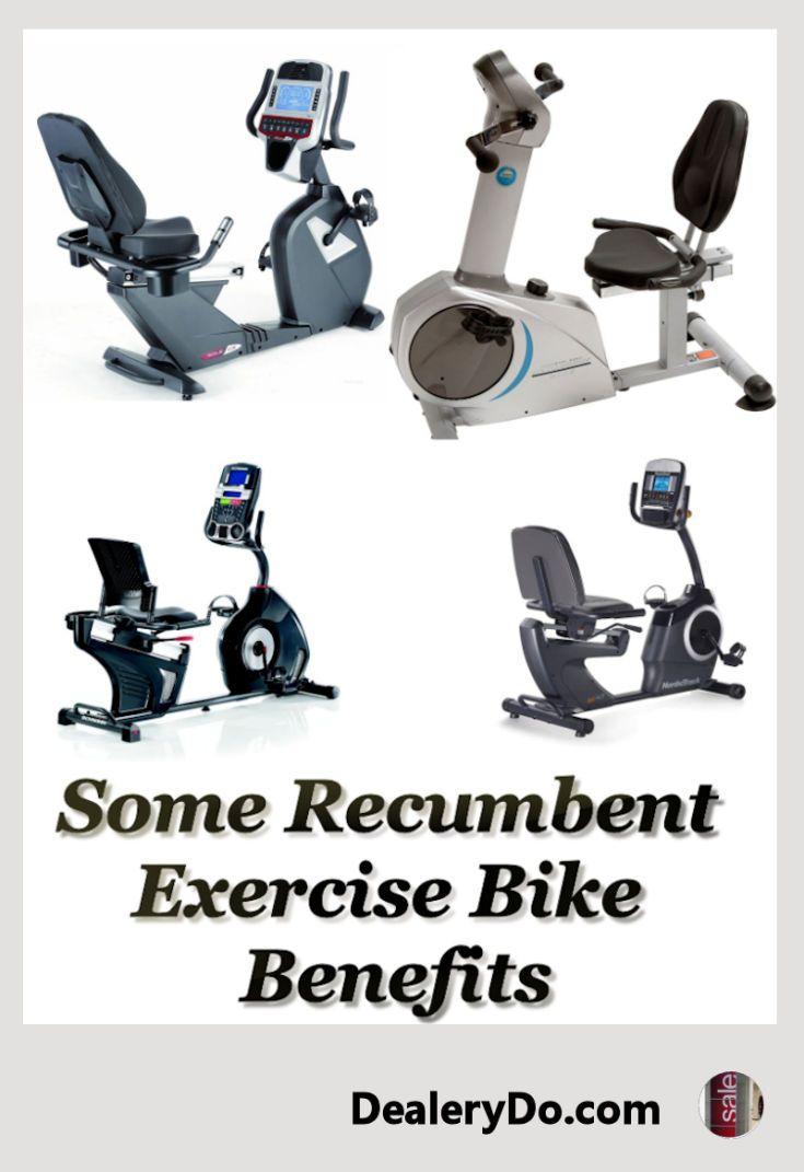 Some Recumbent Exercise Bike Benefits Dealerydo Recumbent Bike Workout Biking Workout Good Back Workouts